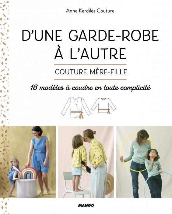 D'une garde-robe à l'autre Anne Kerdilès Couture